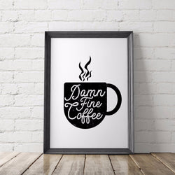 Damn Fine Coffee Art Printable - Little Gold Pixel