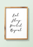 Eat Sleep Protest Repeat Art Printable - Little Gold Pixel