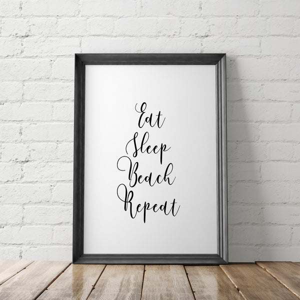 Eat Sleep Beach Repeat Art Printable