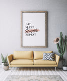 Eat Sleep Hustle Repeat Art Printable - Little Gold Pixel
