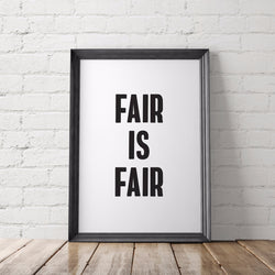 Fair is Fair Art Printable - Little Gold Pixel