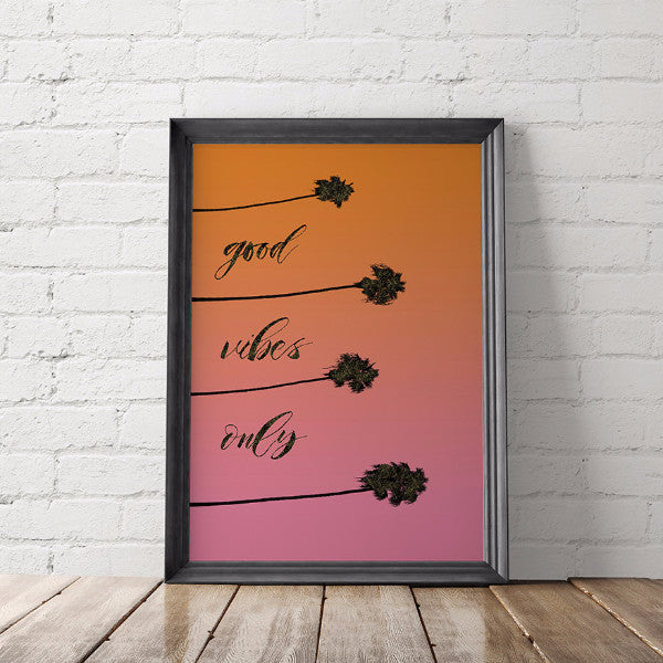 Good Vibes Only Tropical Art Printable
