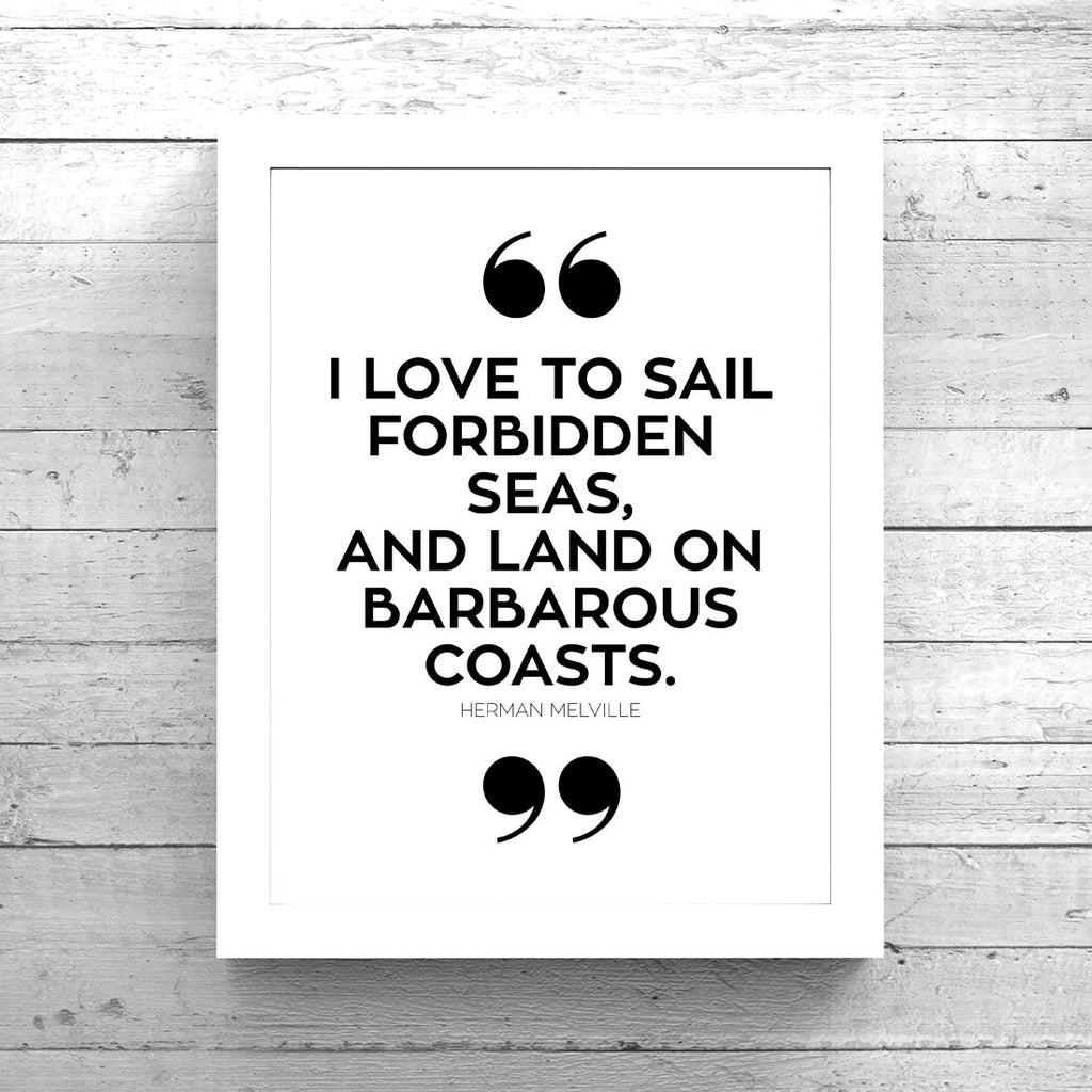 I Love to Sail Forbidden Seas Quote Art Printable - Little Gold Pixel - 1