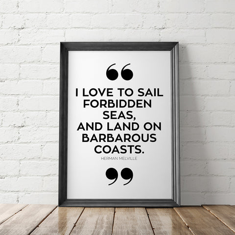 I Love to Sail Forbidden Seas Quote Art Printable - Little Gold Pixel