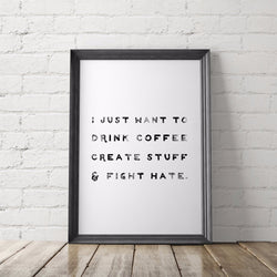 I Just Want to Fight Hate Art Printable - Little Gold Pixel