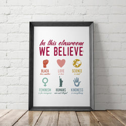 In This Classroom We Believe Art Printable - Little Gold Pixel