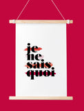 Je Ne Sais Quoi Art Printable - Little Gold Pixel