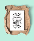 Females Are Strong As Hell Art Printable