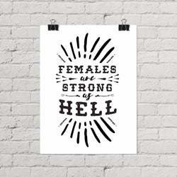 Females Are Strong As Hell Feminist Poster - Little Gold Pixel