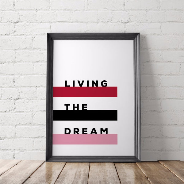 Living the Dream Art Printable