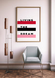 Living the Dream Art Printable - Little Gold Pixel