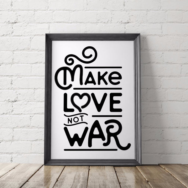 Make Love Not War Art Printable - Little Gold Pixel
