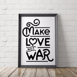 Make Love Not War Art Printable