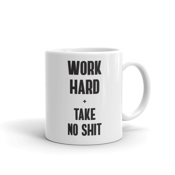 Work Hard & Take No Sh*t Coffee Mug - Little Gold Pixel