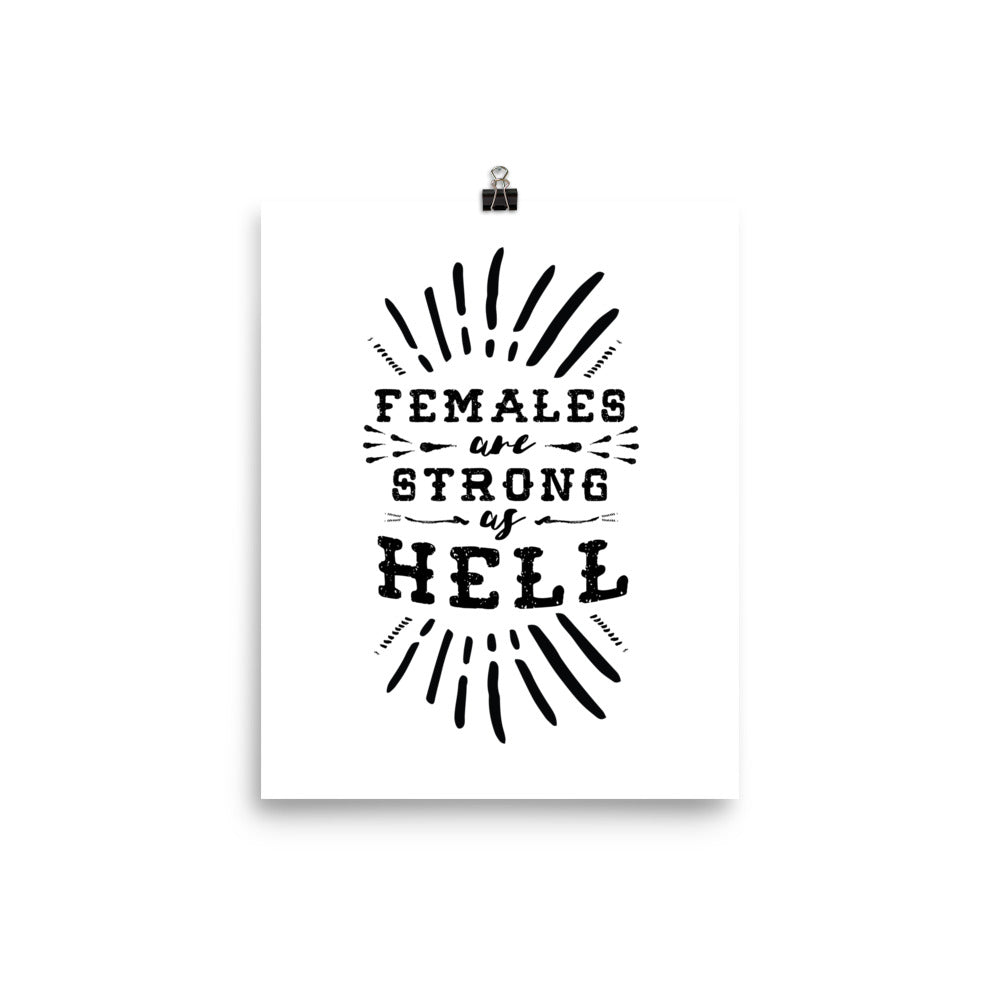 Females Are Strong As Hell Feminist Poster Little Gold Pixel