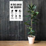 In This House We Believe B&W Resist Poster - Little Gold Pixel