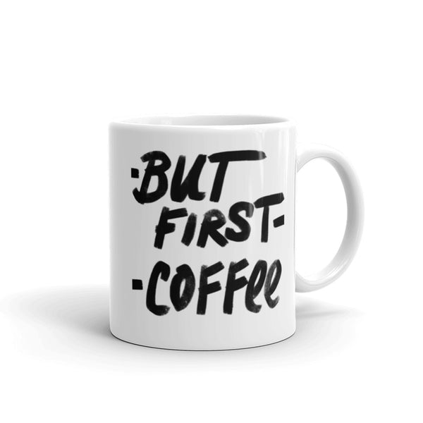 But First Coffee Mug - Little Gold Pixel