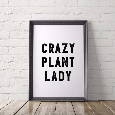 Crazy Plant Lady Art Printable - Little Gold Pixel