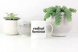 Radical Feminist Coffee Mug - Little Gold Pixel