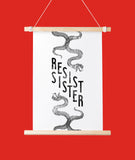 Resist Sister Feminist Art Printable - Little Gold Pixel