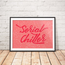 Serial Chiller Funny Art Printable - Little Gold Pixel