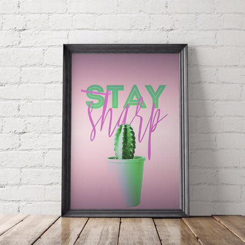 Cactus Motivational Art Printable, Stay Sharp - Little Gold Pixel