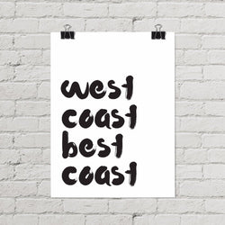 West Coast Best Coast Poster
