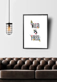 Wild and Free Printable Art - Little Gold Pixel
