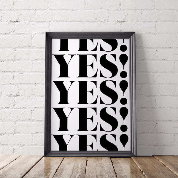 Yes Yes Yes Motivational Art Printable - Little Gold Pixel
