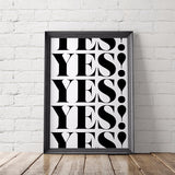 Yes Yes Yes Motivational Art Printable