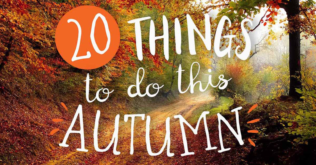 20 things to do this Autumn