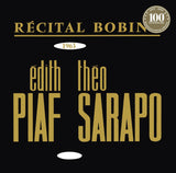Edith Piaf - Récital Bobino 1963 - Piaf Et Sarapo (Remastered Official Collection Vinyl)