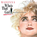 Madonna - Who's That Girl - Original Motion Picture Soundtrack - Limited Edition (140 Gram Vinyl)