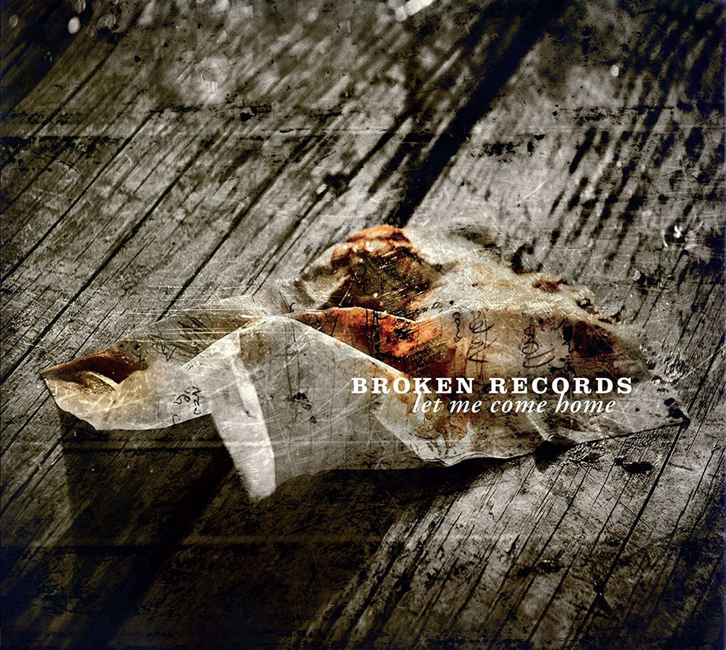 Broken Records - Let Me Come Home