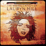 Hill Lauryn - The Miseducation Of Lauryn Hill  - (180 Gram Vinyl Double Album)