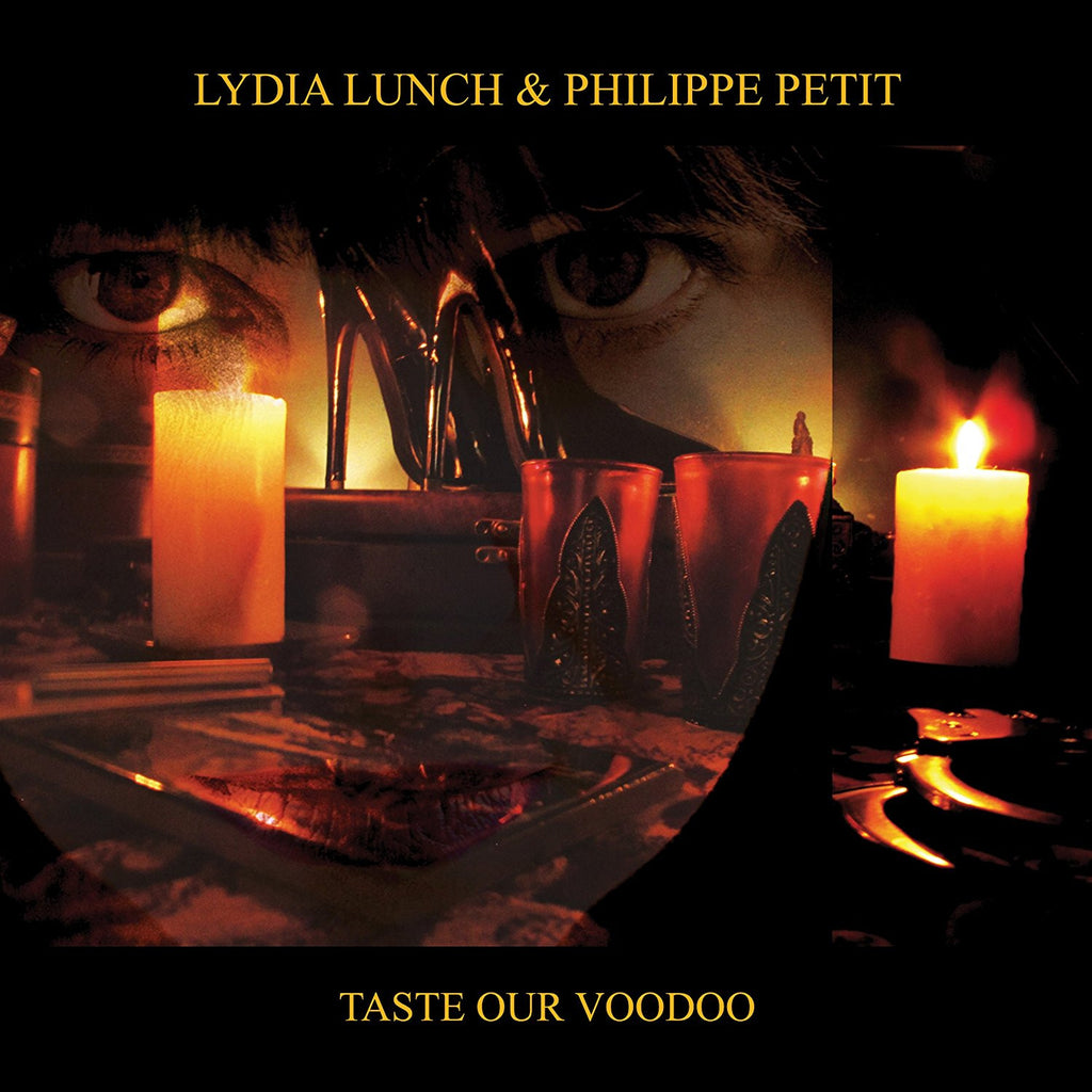Lydia Lunch & Philippe Petit - Taste Our Voodoo - Limited Edition (Double Vinyl Album)