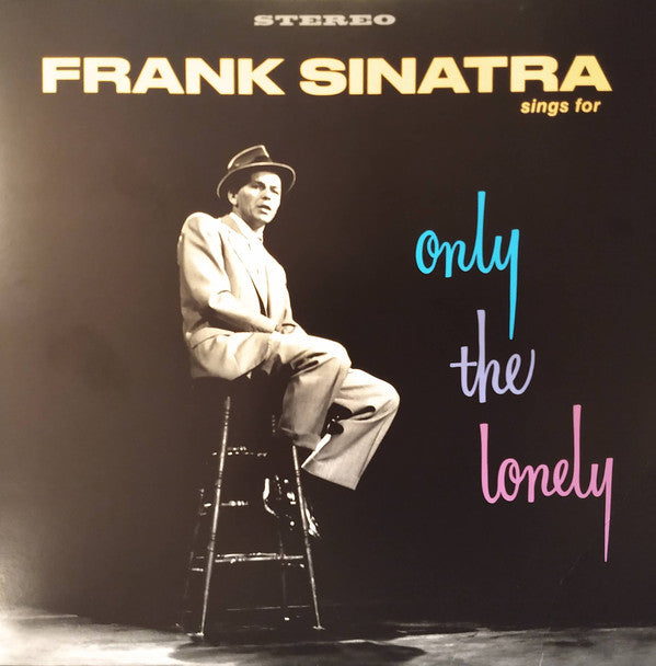 Sinatra Frank - Frank Sinatra Sings For Only The Lonely (Remastered 200 Gram Vinyl Album)