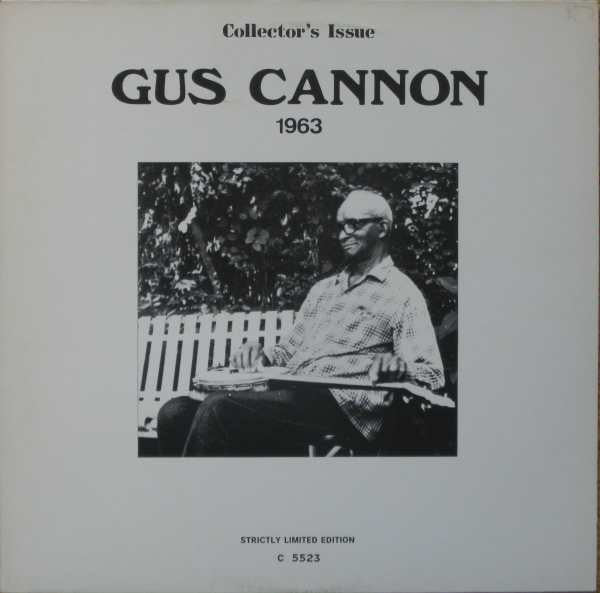 Gus Cannon - 1963 - Limited Edition Vinyl