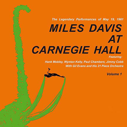 Miles Davis - Miles Davis At Carnegie Hall - Volume 1 (180 Gram Heavyweight Vinyl)