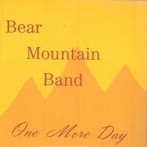 Bear Mountain Band - One More Day