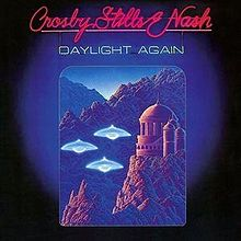 Crosby, Stills & Nash - Daylight Again (180 Gram Vinyl)