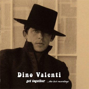 Dino Valenti - Get Together...The Lost Recordings (Double Vinyl Album)