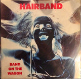 Hairband -  Band On The Wagon