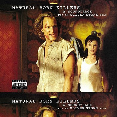 The Motion Picture Soundtrack - Various - Natural Born Killers: A Soundtrack For An Oliver Stone Film (Double Vinyl Compilation)