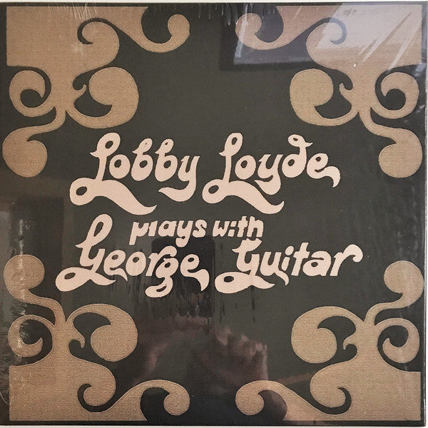 Lobby Loyde - Plays With George Guitar