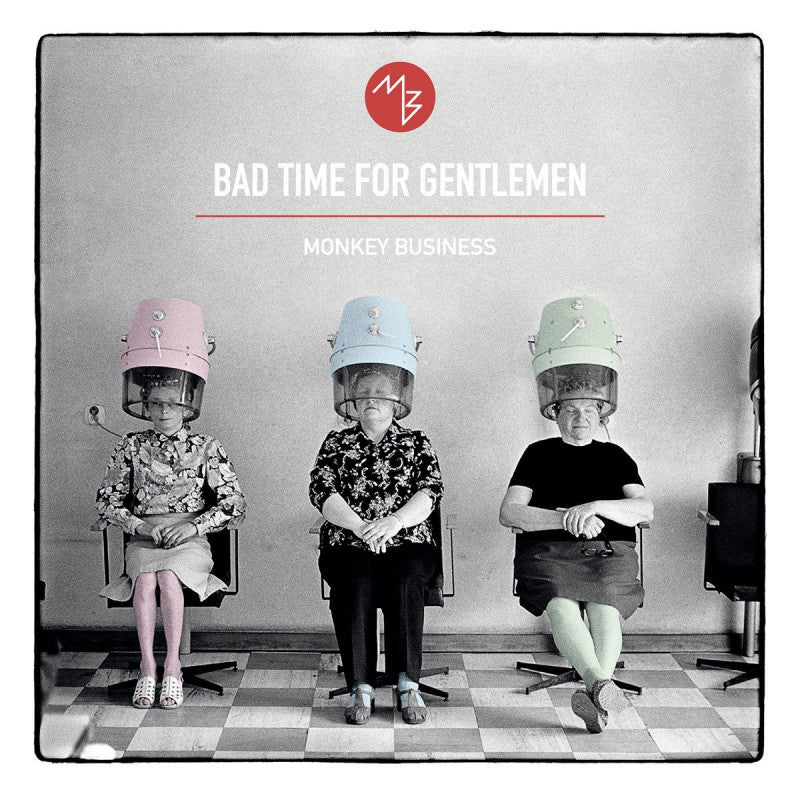 Monkey Business - Bad Time For Gentlemen (Double Vinyl Album)