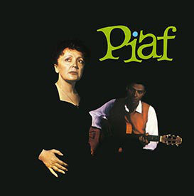 Edith Piaf With The Orchestra Of Robert Chauvigny - Piaf!  (180 Gram Vinyl)