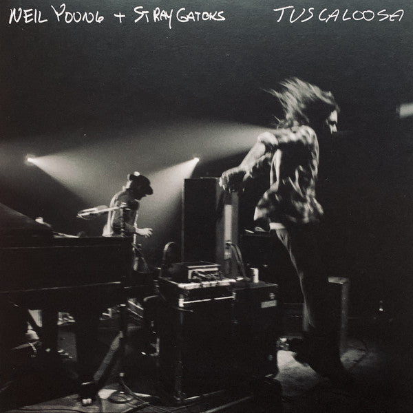 Young Neil + Stray Gators - Tuscaloosa (Album Vinyl + Single Sided)