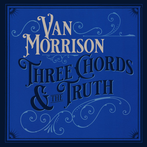 Van Morrison - Three Chords & The Truth (Double Vinyl Album)