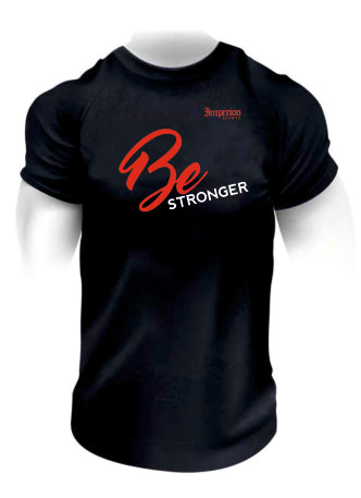 BE STRONGER t-SHIRTS [TS-691]